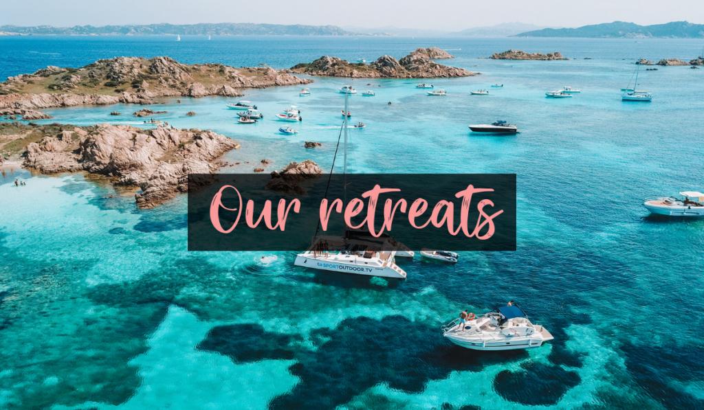 Our retreats