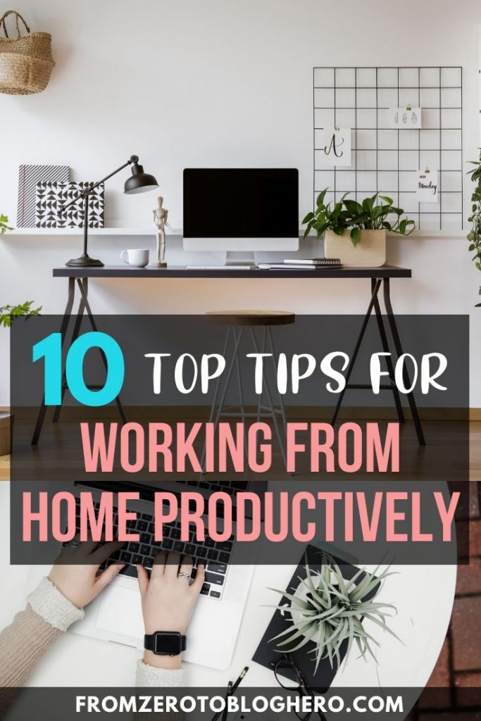 """Collage of a laptop and a home office with text overlay saying """"10 top tips for working from home productively"""""""